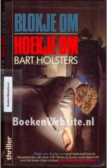 Blokje om, hoekje om - Bart Holsters
