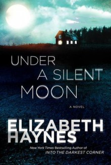 Under a Silent Moon - Elizabeth Haynes