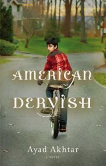 American Dervish (Audio) - Ayad Akhtar