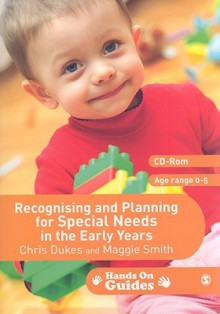 Recognising and Planning for Special Needs in the Early Years [With CDROM] - Maggie Smith