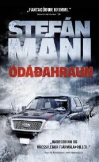 Ódáðahraun - Stefán Máni