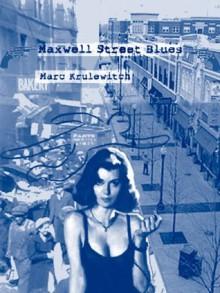 Maxwell Street Blues - Marc Krulewitch