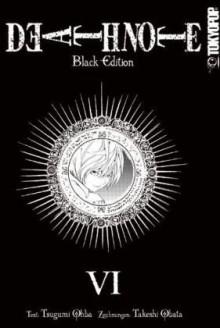 Death Note: Black Edition, Volume 6 - Tsugumi Ohba, Takeshi Obata