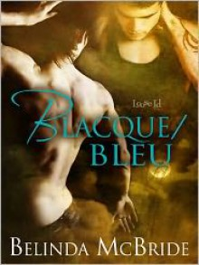 Blacque/Bleu - Belinda McBride
