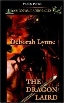 The Dragon Laird - Deborah Lynne