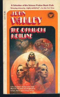 The Ophiuchi Hotline - John Varley