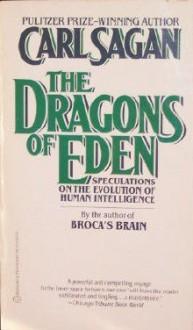 The Dragons of Eden - Carl Sagan