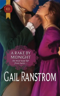A Rake by Midnight - Gail Ranstrom