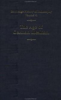 The Age of German Idealism: Routledge History of Philosophy Volume VI: 006 - Kathleen M. Higgins, Robert C. Solomon