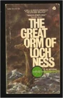 The Great Orm of Loch Ness - Fredrick William Holiday