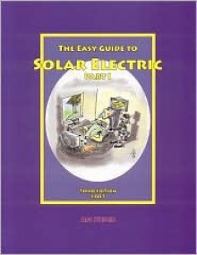 The Easy Guide to Solar Electric, Part I - Adi Pieper