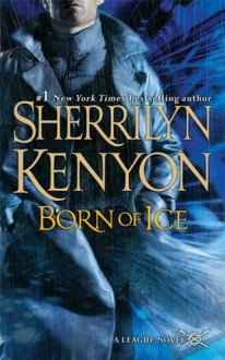 Born of Ice - Sherrilyn Kenyon