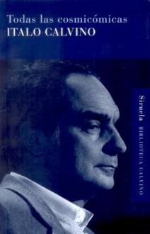 Todas las cosmicómicas - Italo Calvino