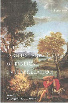 Scm Dictionary of Biblical Interpretation - J.L. Houlden, R.J. Coggins