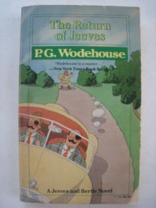 The Return of Jeeves - P.G. Wodehouse