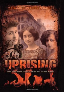 Uprising - Margaret Peterson Haddix
