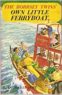 The Bobbsey Twins Own Little Ferryboat - Laura Lee Hope