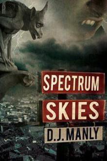 Spectrum Skies - D.J. Manly
