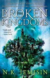 The Broken Kingdoms (The Inheritance Trilogy) - N.K. Jemisin