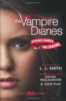 The Craving - Julie Plec, L.J. Smith, Kevin Williamson