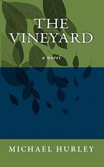 The Vineyard - Michael Hurley