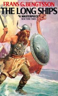 Long Ships - Michael Altmeyer;Frans Gunnar Bengtsson