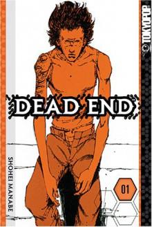 Dead End: Volume 1 - Shohei Manabe, Christine Schilling, Jay Antani
