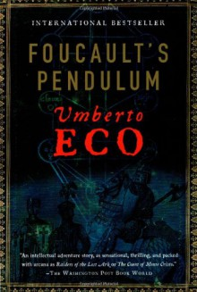 Foucault's Pendulum - Umberto Eco, William Weaver