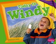 Today Is Windy - Martha E.H. Rustad
