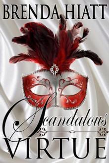 Scandalous Virtue - Brenda Hiatt