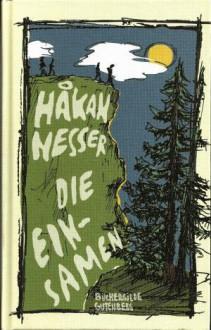 Die Einsamen - Håkan Nesser,Christel Hildebrandt