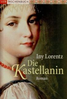 Die Kastellanin Roman -