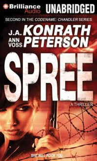 Spree - J A Konrath, Ann Voss Peterson, Angela Dawe