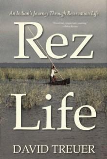 Rez Life - David Treuer