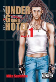Under Grand Hotel vol.1 Part2 (Yaoi Manga) - Mika Sadahiro