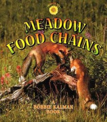 Meadow Food Chains - Bobbie Kalman, Kelley Macaulay