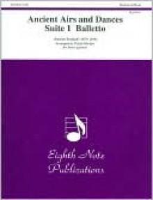 Ancient Airs and Dances, Suite 1 Balletto: Score & Parts - Ottorino Respighi, David Marlatt