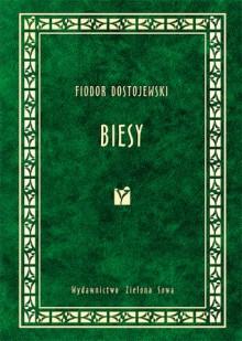 Biesy - Fyodor Dostoyevsky