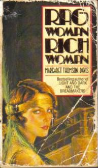 Rag Woman, Rich Woman - Margaret Thomson Davis