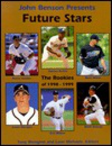 Future Stars: The Rookies of 1998-1999 - John Benson
