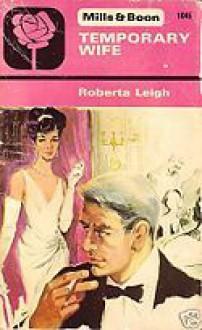 Temporary Wife - Roberta Leigh