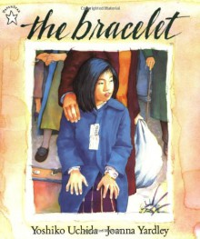The Bracelet - Yoshiko Uchida