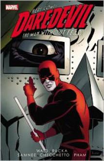 Daredevil, Volume 3 - Mark Waid, Greg Rucka, Marco Checchetto, Chris Samnee, Khoi Pham