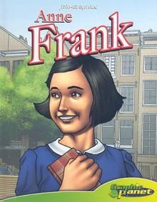 Anne Frank (Bio-Graphics) - Joeming Dunn