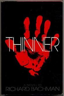 Thinner - Stephen King,Richard Bachman
