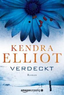Verdeckt - Teresa Hein, Kendra Elliot
