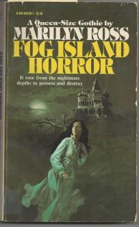 Fog Island Horror - Marilyn Ross