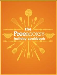Thanksgiving Holiday Cookbook - Freebooksy Inc