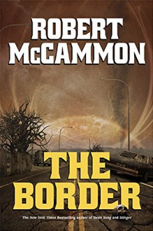 The Border - Robert R. McCammon