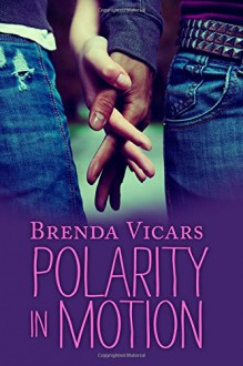 Polarity in Motion - Brenda Vicars